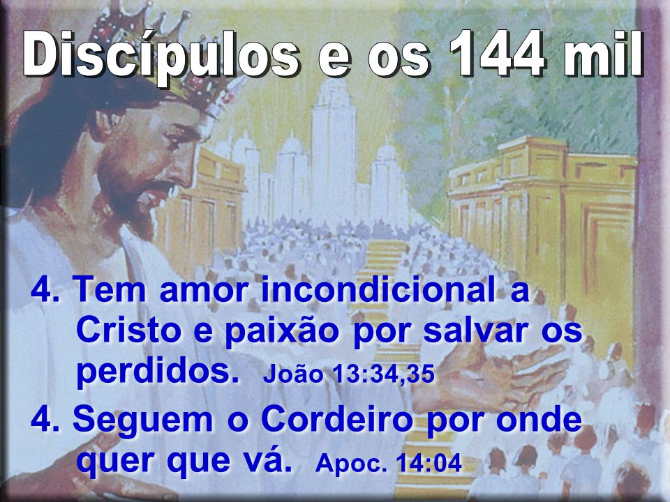 4.Tem amor incondicional a Cristo e paixão por salvar os perdidos.
