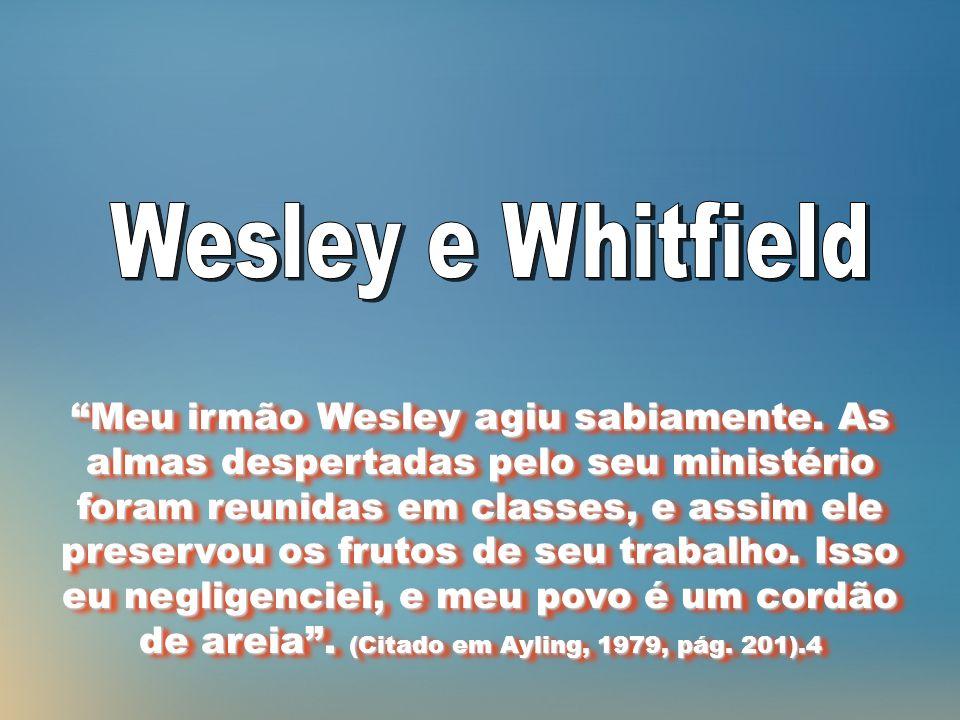 Meu irmão Wesley agiu sabiamente.