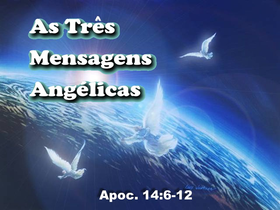 ^ Apoc. 14:6-12