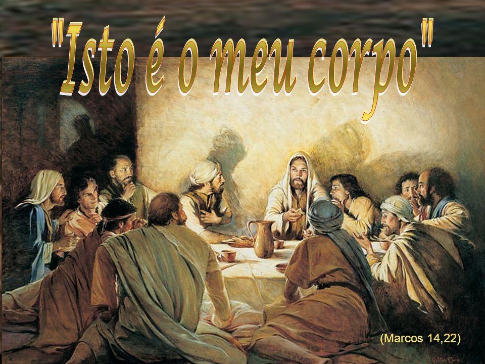 (Marcos 14,22)
