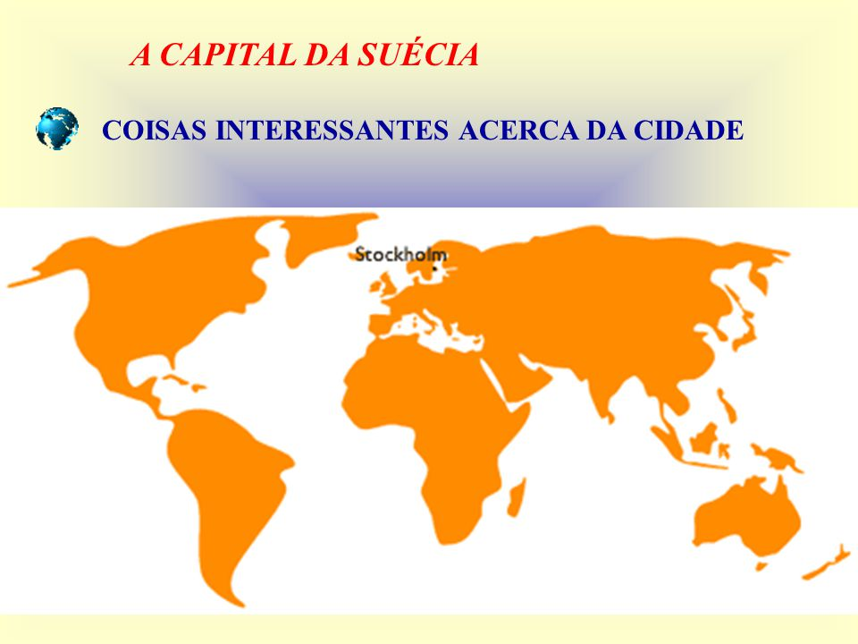 A CAPITAL DA SUÉCIA COISAS INTERESSANTES ACERCA DA CIDADE