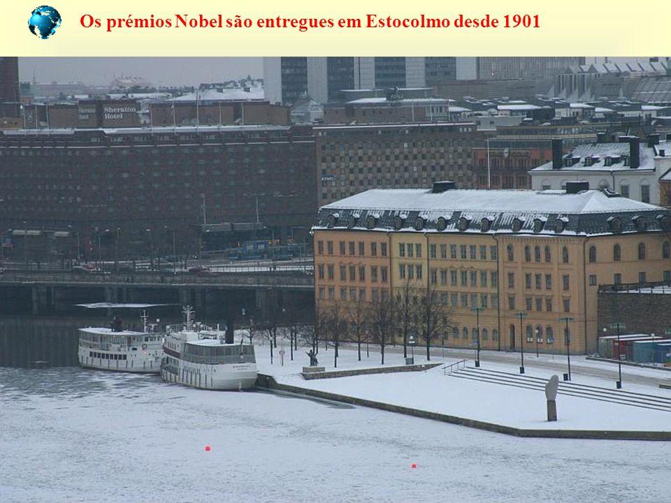 Os prémios Nobel são entregues em Estocolmo desde 1901