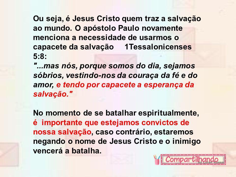 O Capacete da Salvação Efésios 6:17