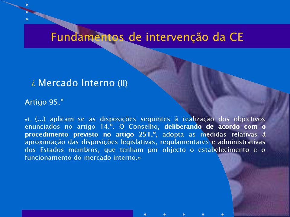 i. Mercado Interno (II) Artigo 95.º «1.