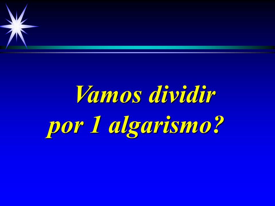 Divisão 1 2 3 8 : 2 = 1 2 3 8 2 x 6 1 2 3 1 2 8 9 1 8 6 1 9 DividendoDivisor Quociente Resto - 0 0 - 1- 2x0 = 0 2x1 = 2 2x2 = 4 2x3 = 6 2x4 = 8 2x5 = 10 2x6 = 12 2x7 = 14 2x8 = 16 2x9 = 18 2x10 = 20 Tabuada