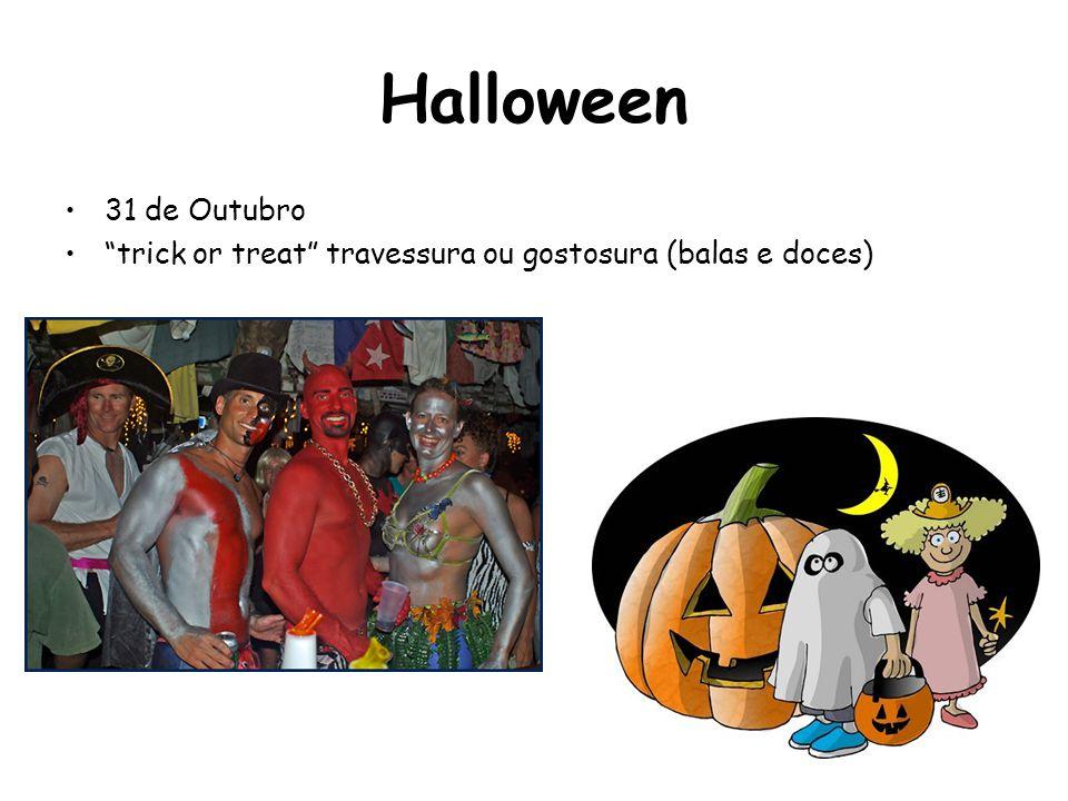 "Halloween 31 de Outubro ""trick or treat"" travessura ou gostosura (balas e doces)"