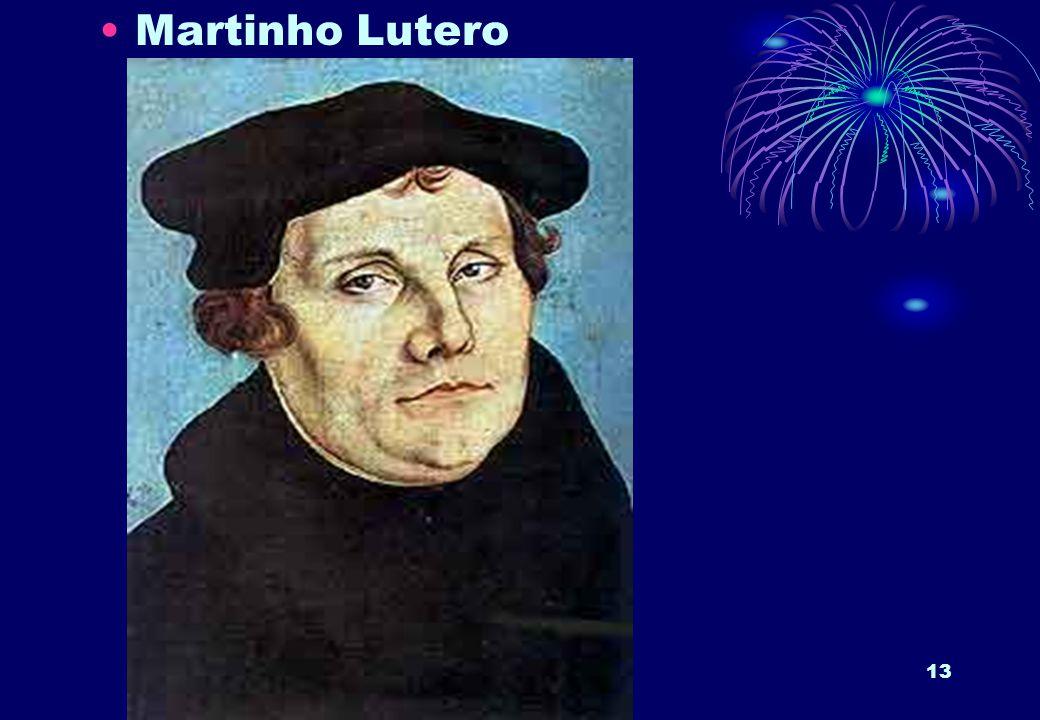 13 Martinho Lutero