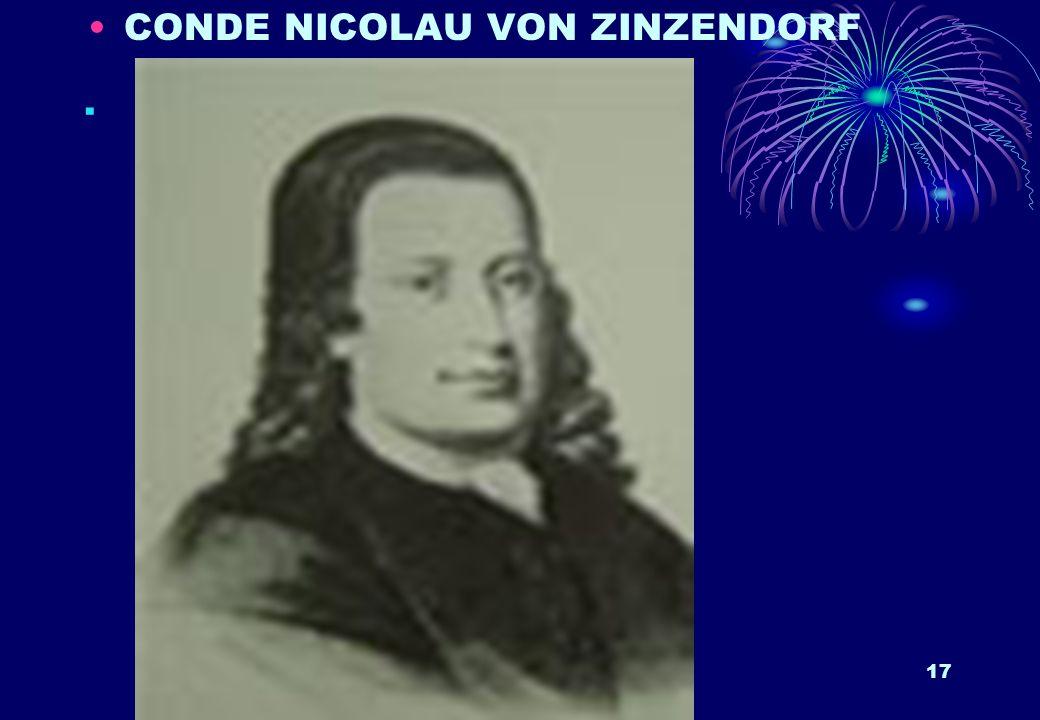 17. CONDE NICOLAU VON ZINZENDORF
