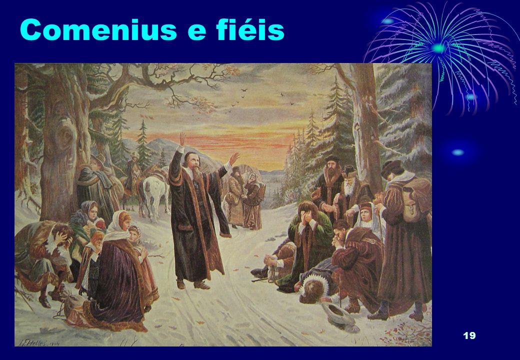 19 Comenius e fiéis