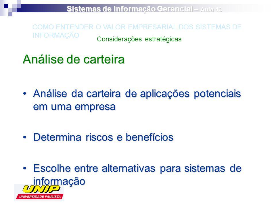 Análise de carteira Análise da carteira de aplicações potenciais em uma empresaAnálise da carteira de aplicações potenciais em uma empresa Determina r