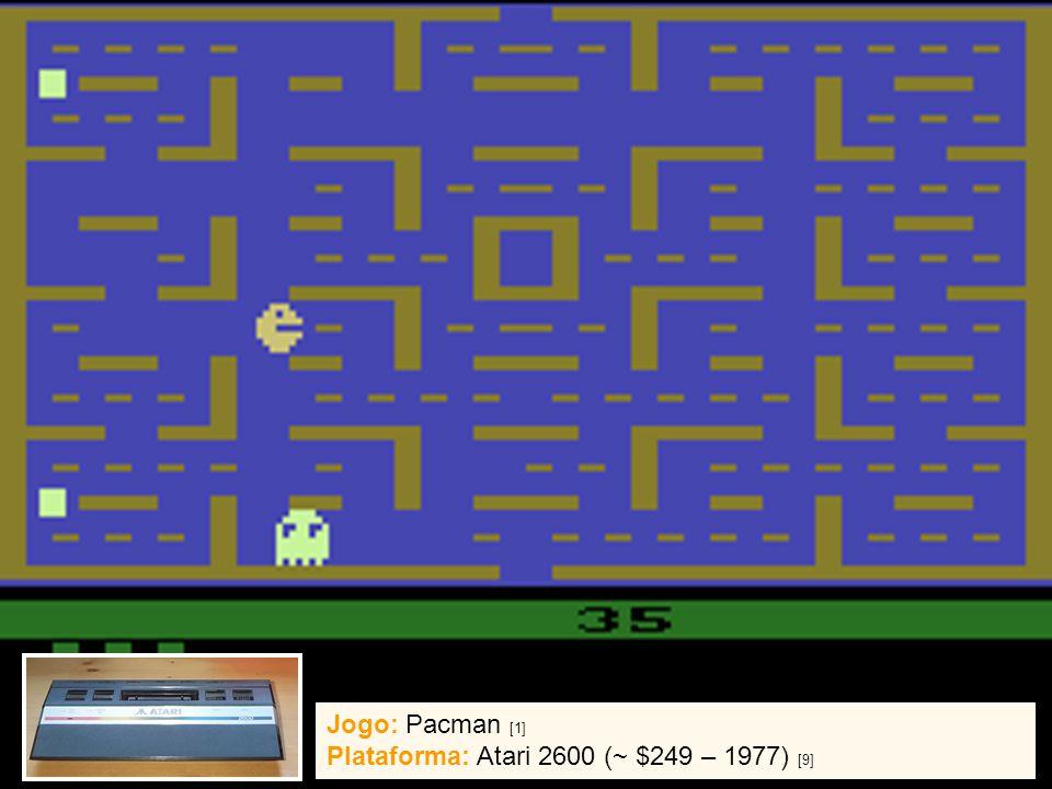 13 / 07 / 2005{ ghpc, ncb } @ cin.ufpe.br2 Jogo: Pacman [1] Plataforma: Atari 2600 (~ $249 – 1977) [9]