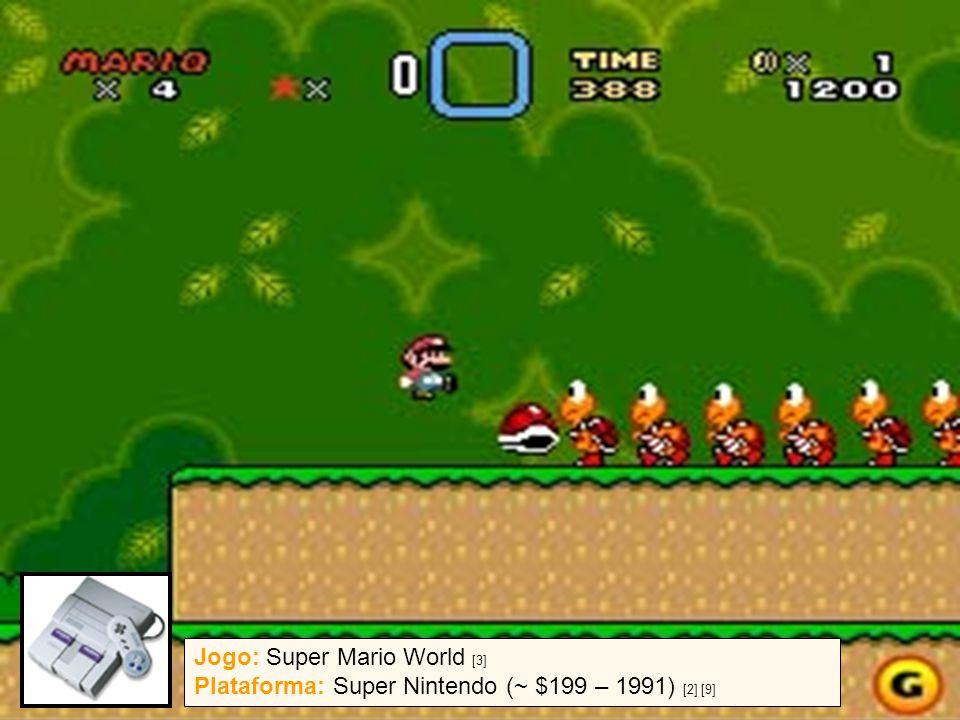 13 / 07 / 2005{ ghpc, ncb } @ cin.ufpe.br3 Jogo: Super Mario World [3] Plataforma: Super Nintendo (~ $199 – 1991) [2] [9]