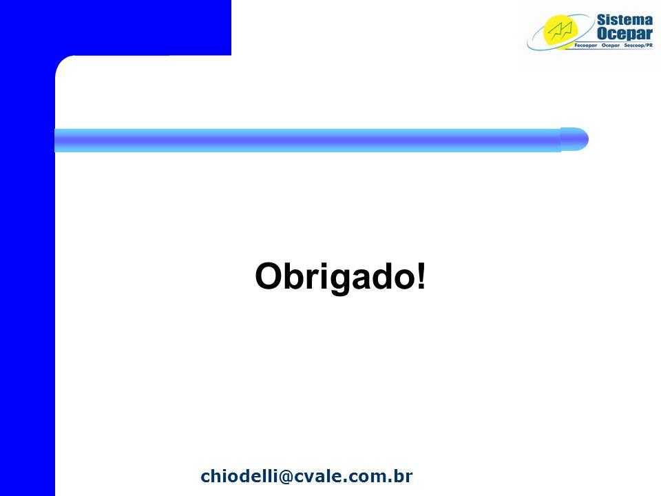 Obrigado! chiodelli@cvale.com.br