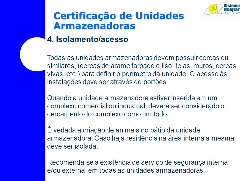 Certificação de Unidades Armazenadoras 4.