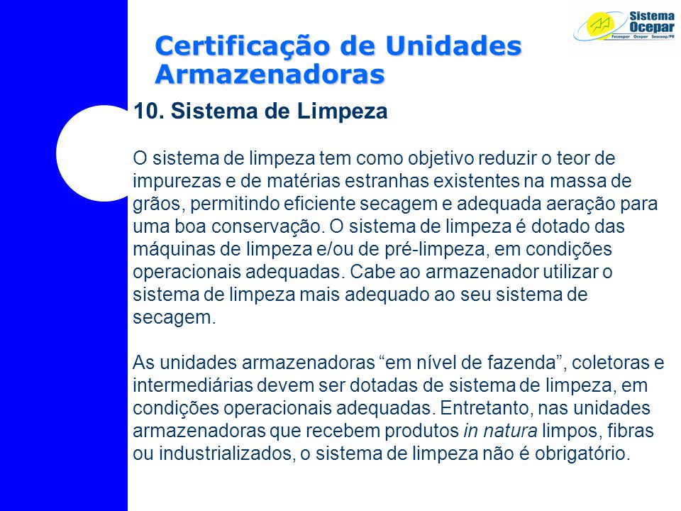 Certificação de Unidades Armazenadoras 10.