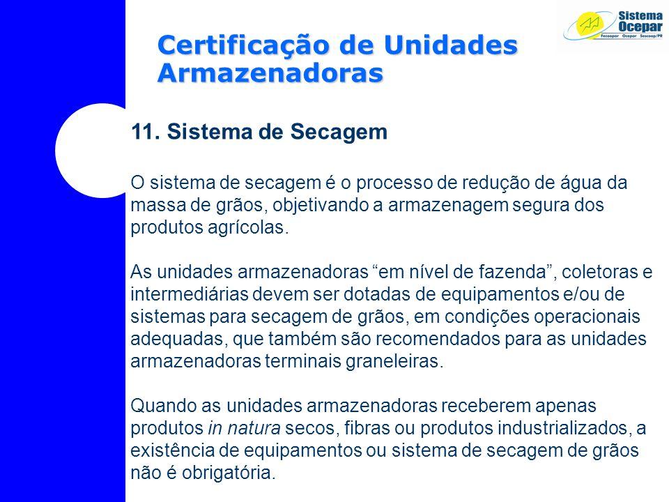 Certificação de Unidades Armazenadoras 11.