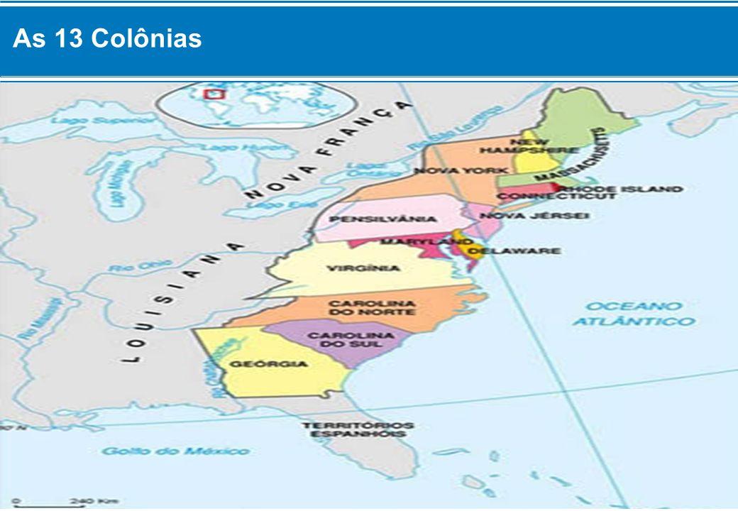 O Sonho de Autonomia Uma das intenções de boa parte desses primeiros colonos da América do Norte era construir sociedades autônomas, em que pudessem erguer um novo lar .
