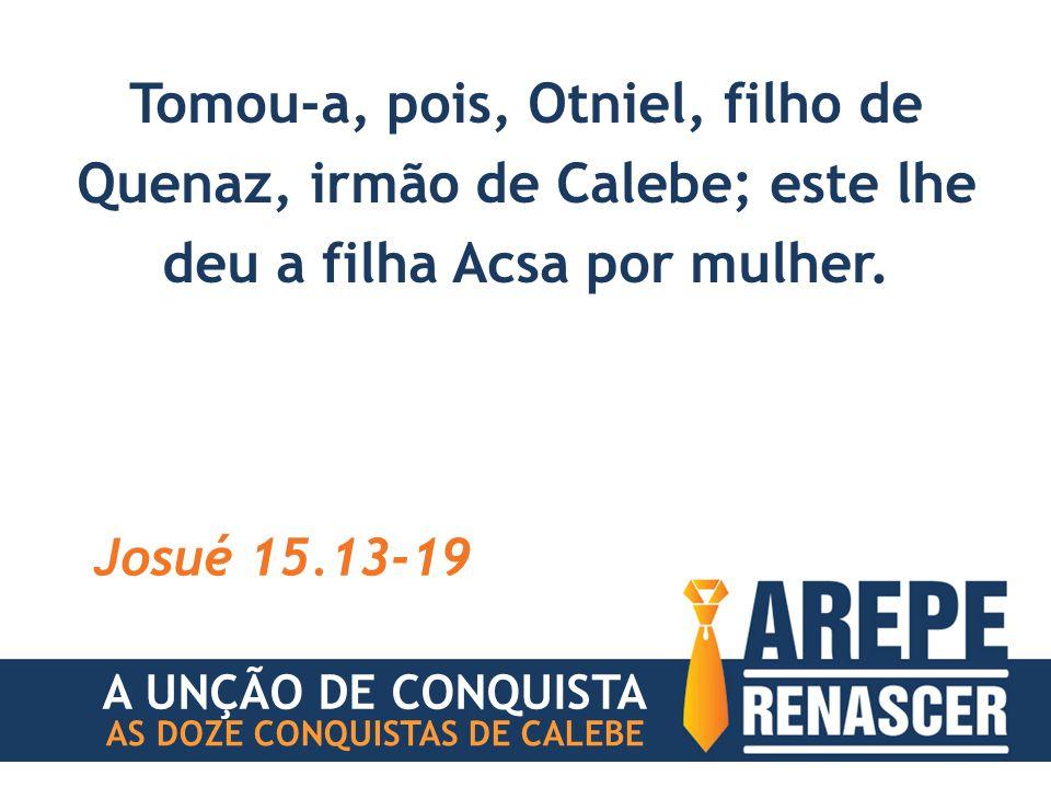 BENÇÃO #4 AS DOZE CONQUISTAS DE CALEBE DEUS TE DARÁ AS FONTES DE ÁGUA A UNÇÃO DE CONQUISTA