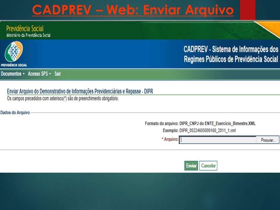 CADPREV – Web: Enviar Arquivo