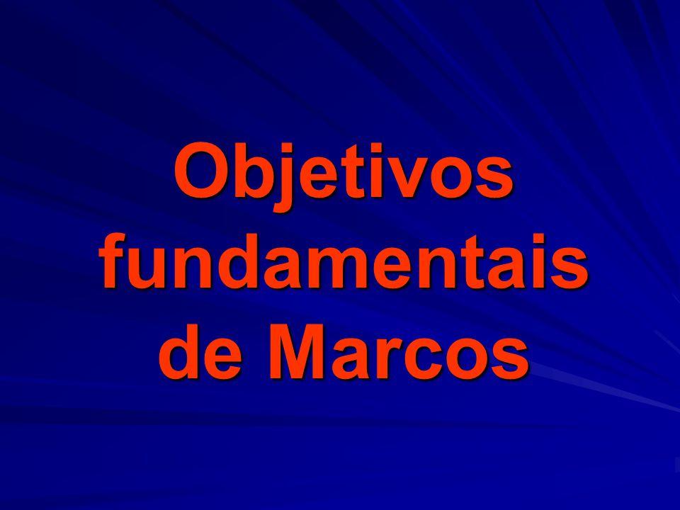 Objetivosfundamentais de Marcos
