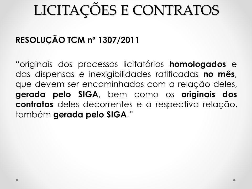 """LICITAÇÕES E CONTRATOS RESOLUÇÃO TCM nº 1307/2011 """"originais dos processos licitatórios homologados e das dispensas e inexigibilidades ratificadas no"""