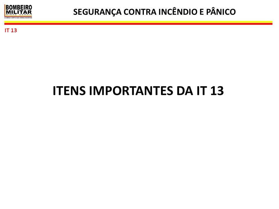 SEGURANÇA CONTRA INCÊNDIO E PÂNICO 18 IT 13 ITENS IMPORTANTES DA IT 13