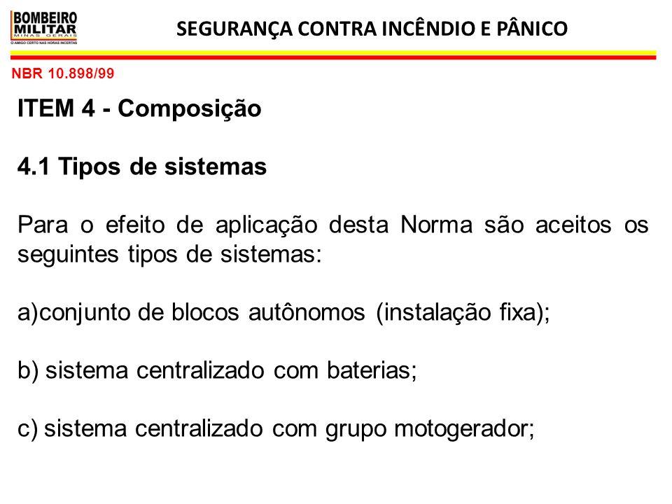 SEGURANÇA CONTRA INCÊNDIO E PÂNICO 19 IT 13 5.1 Grupo Moto-Gerador (GMG) 5.1.1 Deve-se garantir acesso controlado e desobstruído desde a área externa da edificação até o grupo moto- gerador.