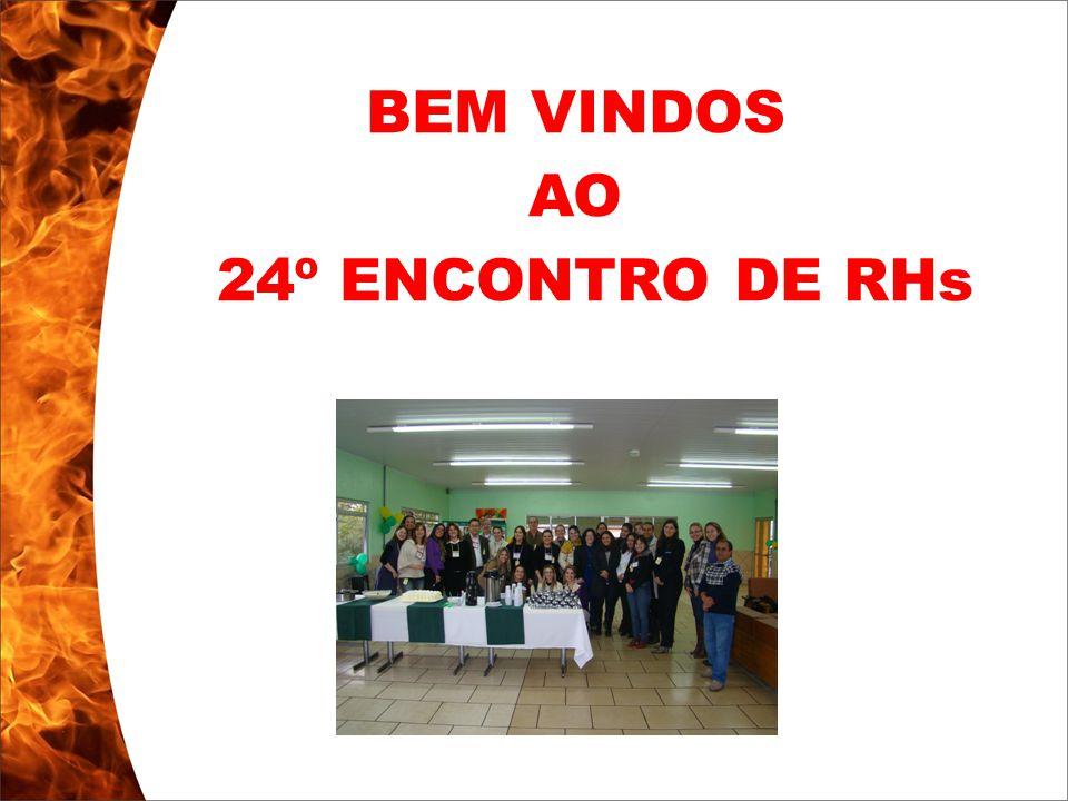 Clique para editar o estilo do subtítulo mestre 13/10/10 BEM VINDOS AO 24º ENCONTRO DE RHs