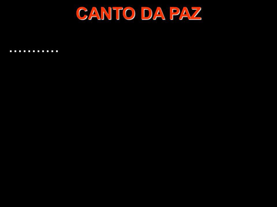 CANTO DA PAZ...........