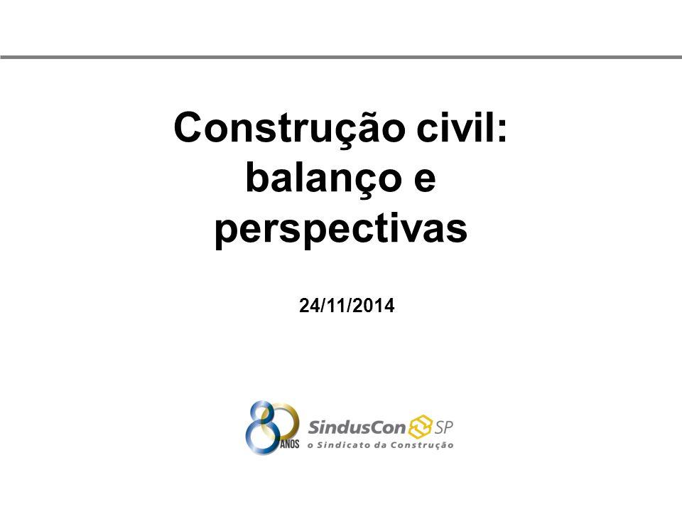 Construção civil: balanço e perspectivas 24/11/2014
