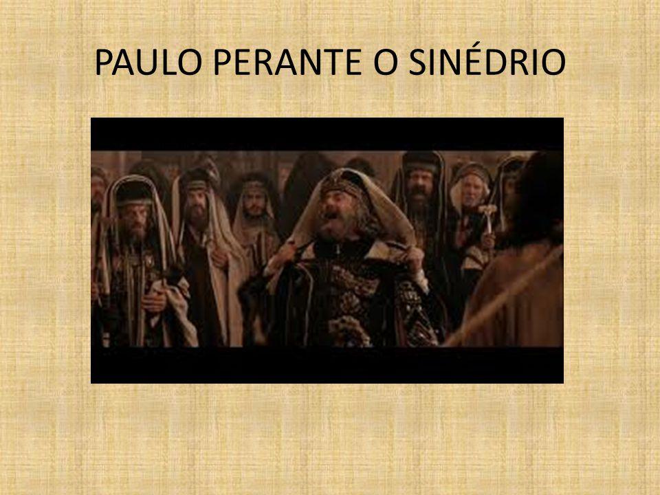 PAULO PERANTE O SINÉDRIO