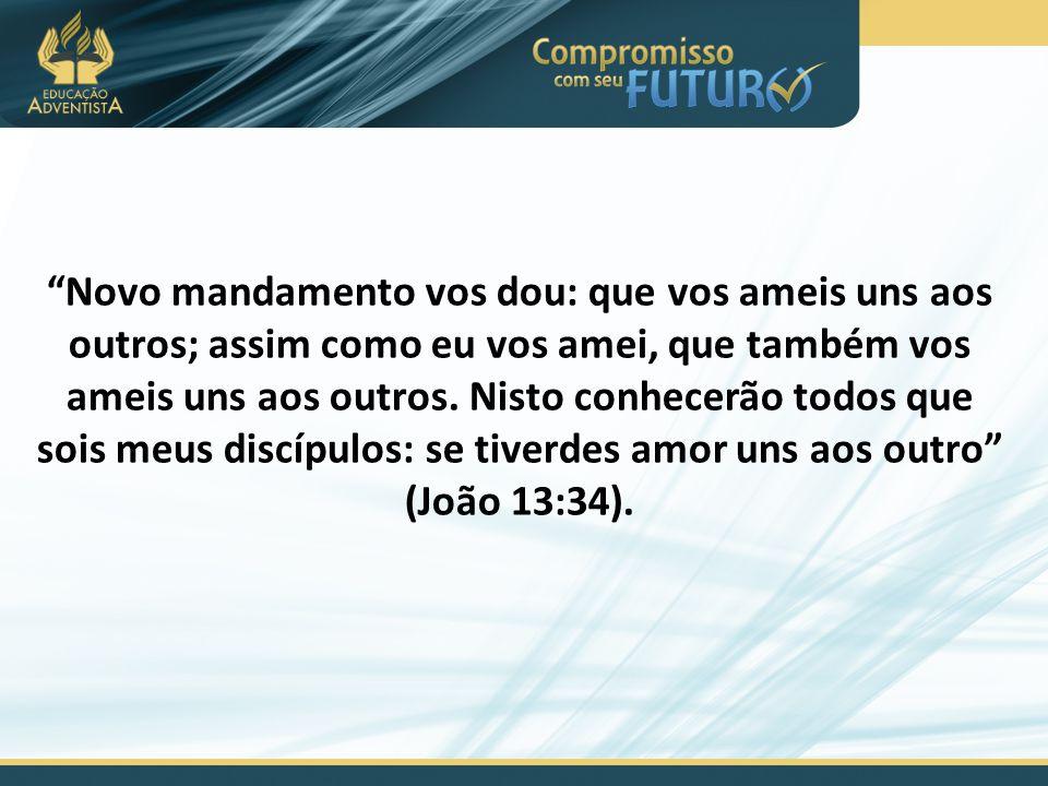 """""""Novo mandamento vos dou: que vos ameis uns aos outros; assim como eu vos amei, que também vos ameis uns aos outros. Nisto conhecerão todos que sois m"""