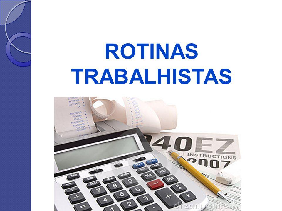 ROTINAS TRABALHISTAS