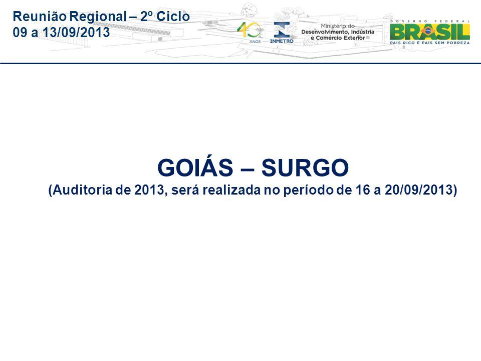 Reunião Regional – 2º Ciclo 09 a 13/09/2013 1.3.2.2.1 Resposta acatada.