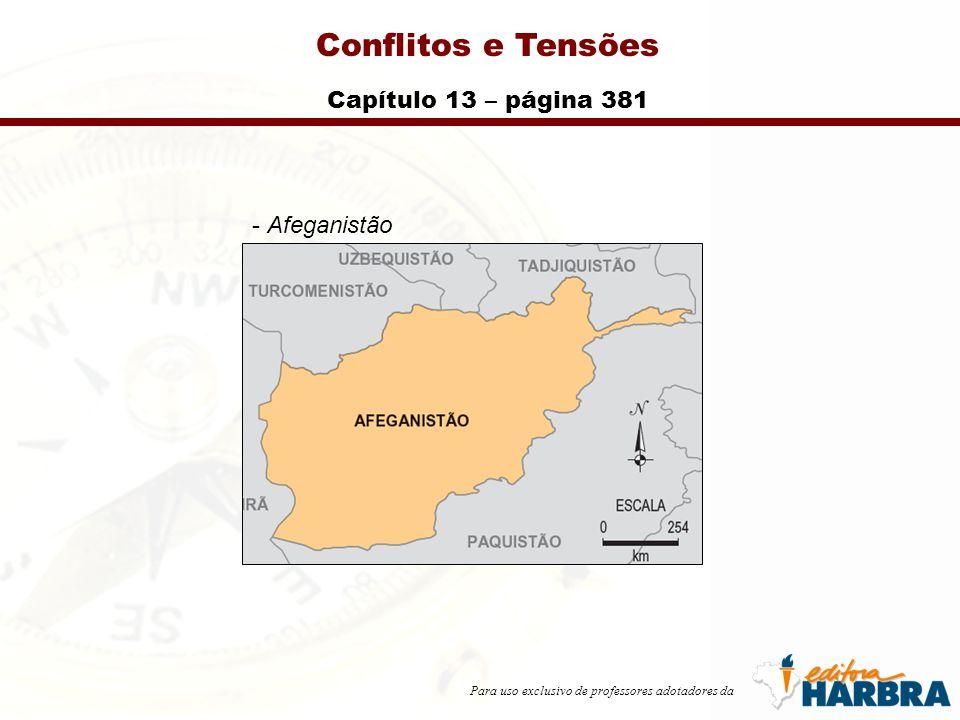 Para uso exclusivo de professores adotadores da Conflitos e Tensões Capítulo 13 – página 381 - Afeganistão