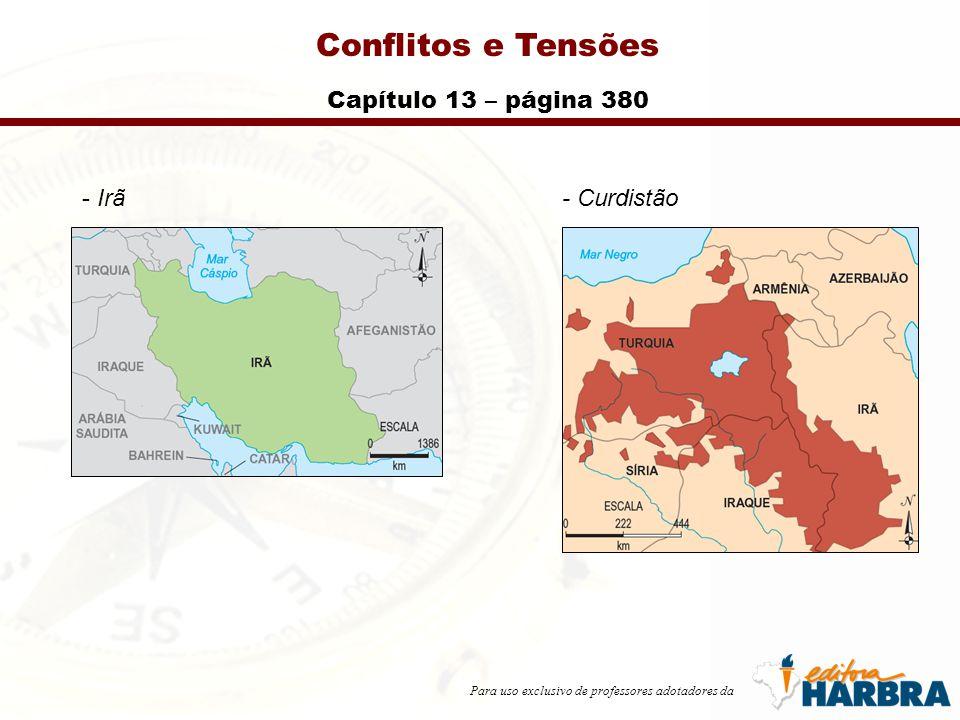 Para uso exclusivo de professores adotadores da Conflitos e Tensões Capítulo 13 – página 380 - Irã- Curdistão