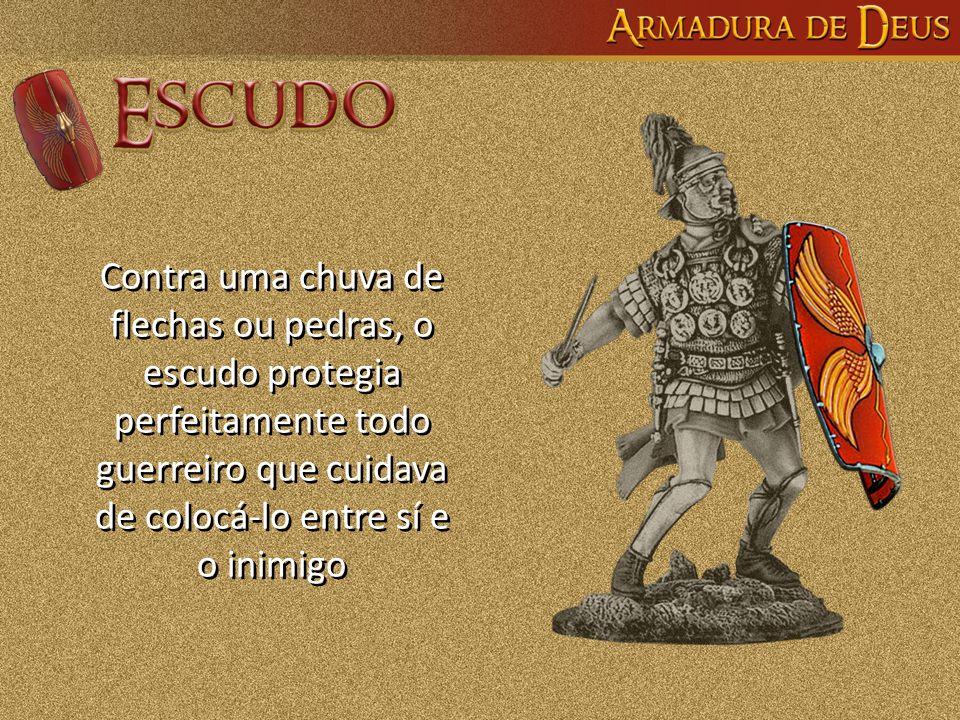 Contra uma chuva de flechas ou pedras, o escudo protegia perfeitamente todo guerreiro que cuidava de colocá-lo entre sí e o inimigo