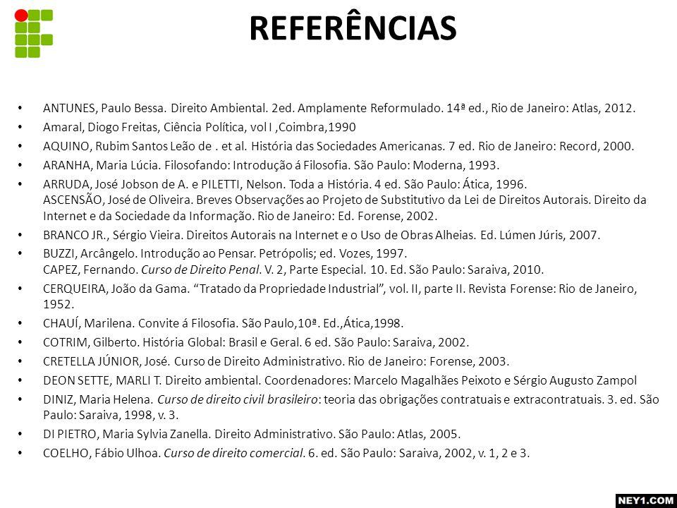 ANTUNES, Paulo Bessa. Direito Ambiental. 2ed. Amplamente Reformulado.