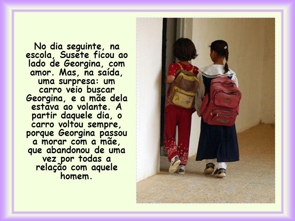 No dia seguinte, na escola, Susete ficou ao lado de Georgina, com amor.