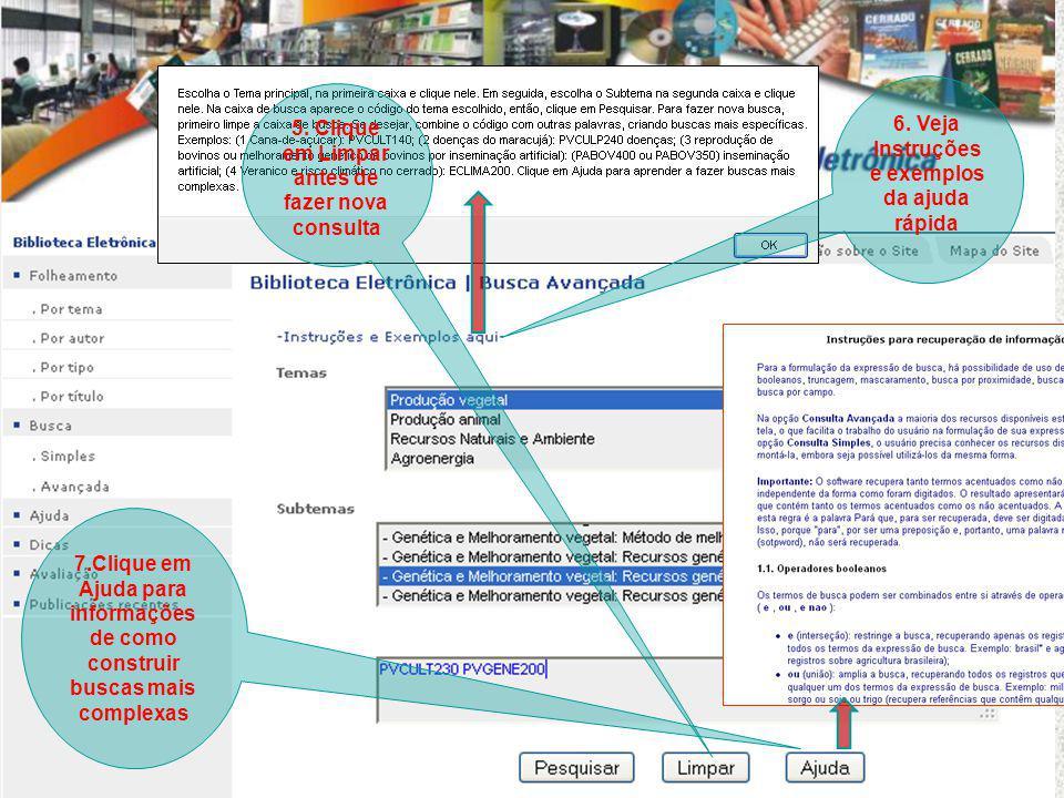 7.Clique em Ajuda para informações de como construir buscas mais complexas 5.