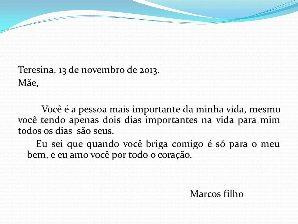 Teresina, 13 de novembro de 2013.