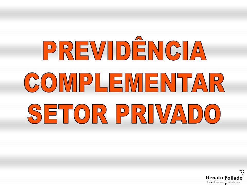 ......RenatoFollado r Consultoria emPrevidência Estatuto Plano de Benefícios J.
