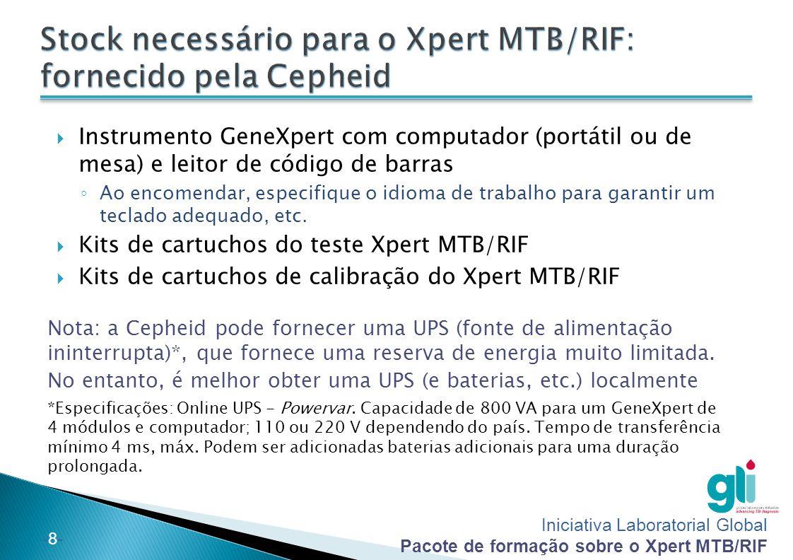 Iniciativa Laboratorial Global Pacote de formação sobre o Xpert MTB/RIF -8--8-  Instrumento GeneXpert com computador (portátil ou de mesa) e leitor d