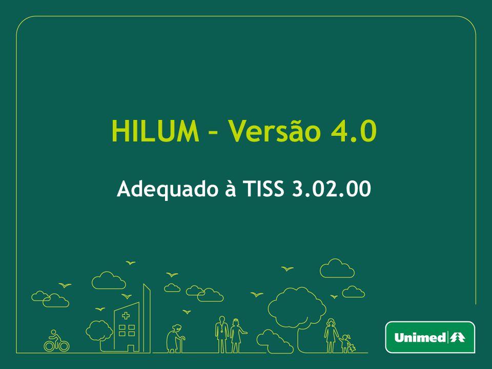 HILUM – Versão 4.0 Adequado à TISS 3.02.00