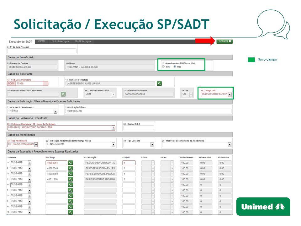 Solicitação / Execução SP/SADT Novo campo