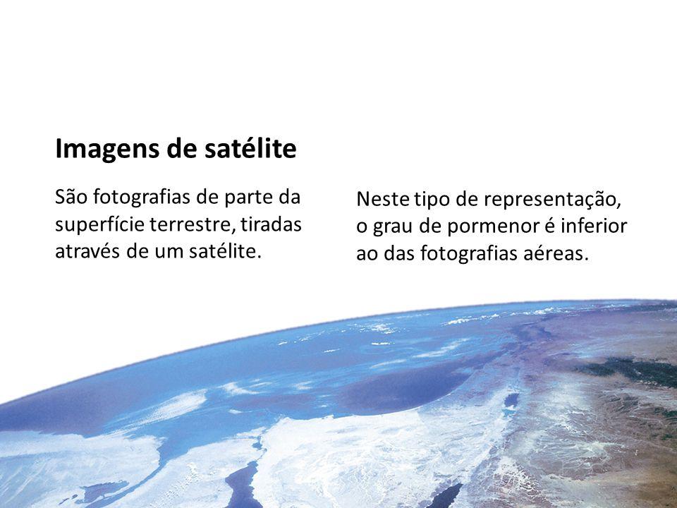 Imagens de satélite São fotografias de parte da superfície terrestre, tiradas através de um satélite. Neste tipo de representação, o grau de pormenor