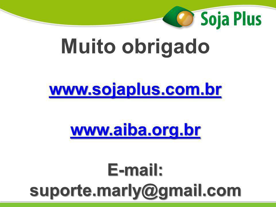 Muito obrigado www.sojaplus.com.br www.aiba.org.br E-mail: suporte.marly@gmail.com
