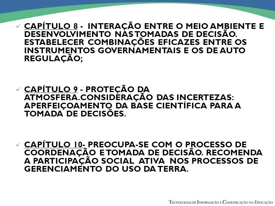 CAPÍTULO 8 - INTERAÇÃO ENTRE O MEIO AMBIENTE E DESENVOLVIMENTO NAS TOMADAS DE DECISÃO.