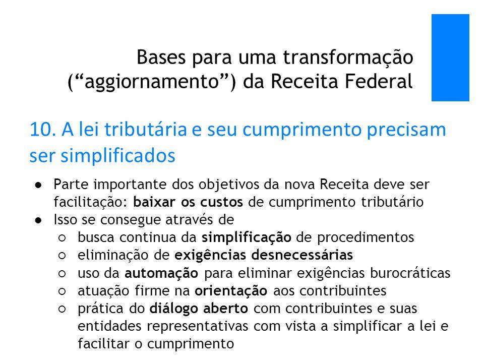 Bases para uma transformação ( aggiornamento ) da Receita Federal 10.