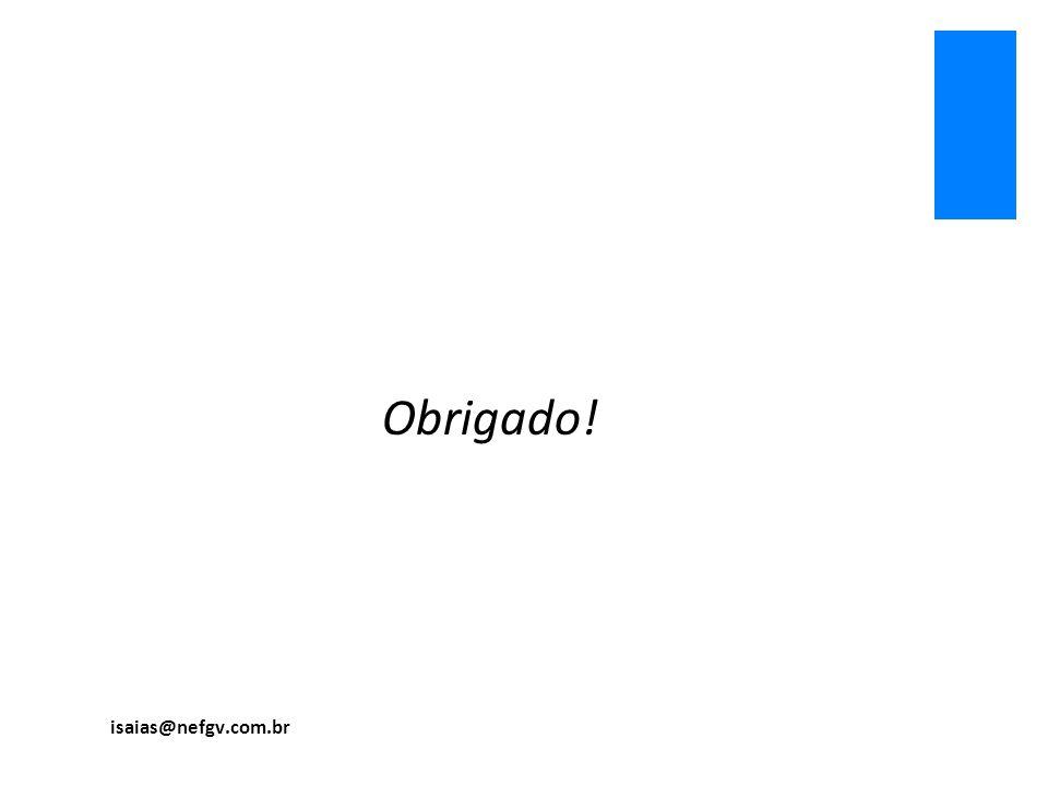 Obrigado! isaias@nefgv.com.br